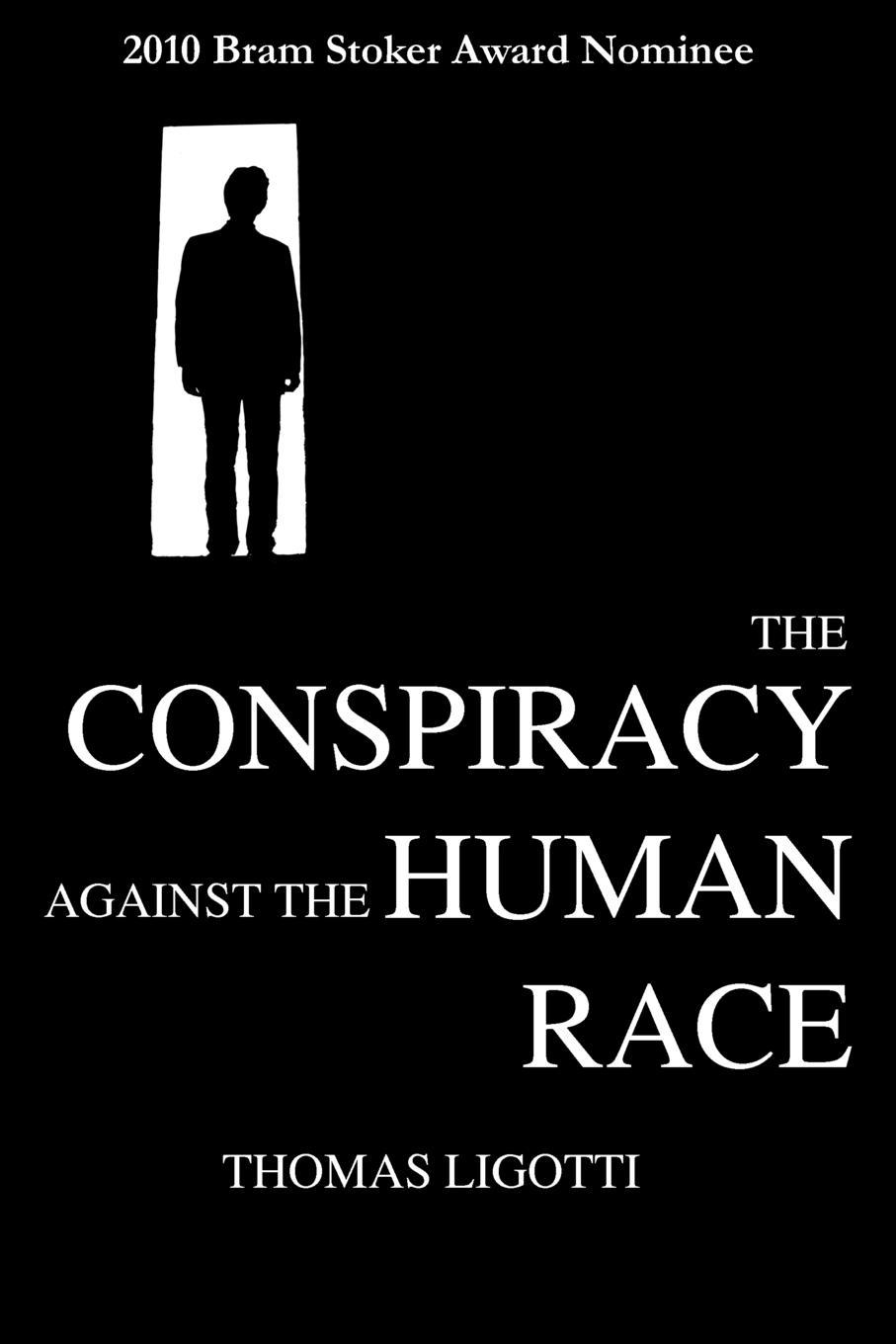 The-Conspiracy-against-the-Human-Race-Ligotti-Thomas-EB9781614980117